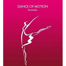 Dance of Motion